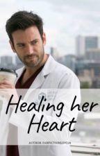 Healing Her Heart [Connor Rhodes] by fanfictionlove28