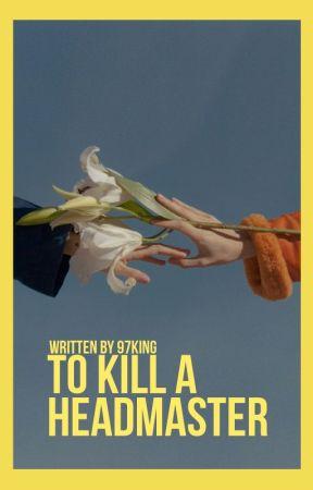 TO KILL A HEADMASTER, malfoy by 97KING