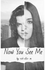 Now You See Me ( h.s )  by Totally_HarryStyles