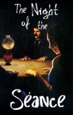 The Night of the Séance by Thorne