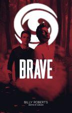 BRAVE [Caleb Prior x OC] by billytypes