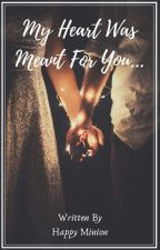 AVNEIL FF : MY HEART WAS MEANT FOR YOU by im_one_in_a_minion