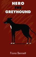 Hero the greyhound (Simon's Hero) by FionaBennettHeritage