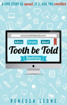 Tooth Be Told |Health Hazard I| by renessaleone