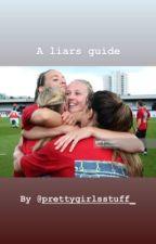 A liars guide by prettygirlsstuff_