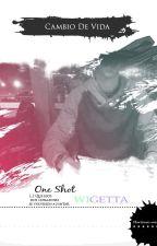 {Sin Editar} || Wigetta || Cambio de vida || One Shot by Marilove-Me