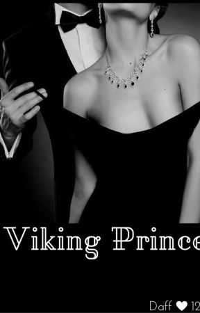 The Viking Prince (BWWM) Book 1  by daff123