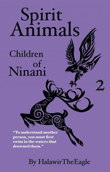 Spirit Animals: Children of Ninani (Book 2)