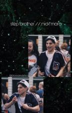 step brother // nick mara by moonstarjesy