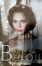Beneath the Bayou by TheSilentGenie-Us