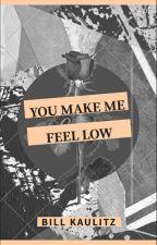 Me haces sentir bajo {Bill Kaulitz} by SuicideQuinnSixx