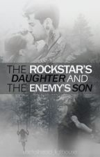 The Rockstar's Daughter & The Enemy's Son [Sequal to TR&TNG) by MetalHead_ligthouse