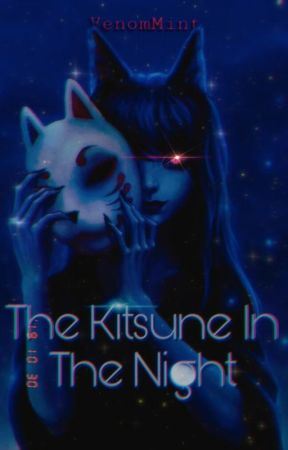 The Kitsune in the Night by VenomMint