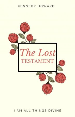 The Lost Testament by _nemesisrising_