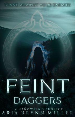 Feint Daggers by StormRidden