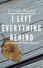 I Left Everything Behind by Scootia