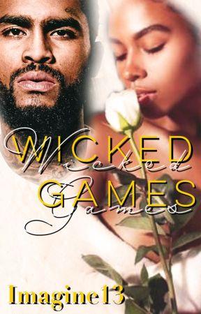 Wicked Games (Book 2) by JadedDiamonds13