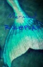 Mermaid Roleplay by MarlaynaWilton