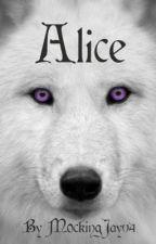 Alice by MockingJay04