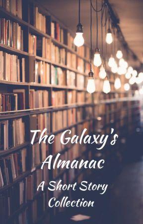 The Galaxy's Almanac by WillBillHill123