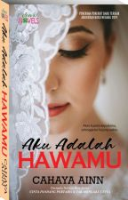 AKU ADALAH HAWAMU by dearnovels