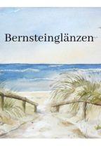 Bernsteinglänzen by nataliebookss1