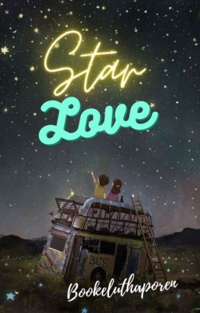 My Love Written In The Stars by Bookeluthaporen