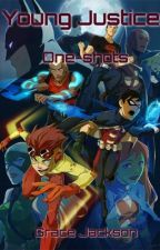 Young Justice one shots by GraceLaneJ