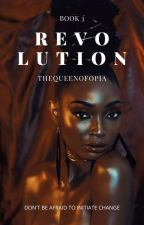 The girl and the revolution| Book 3: Journey Of The Girl by TheQueenOfOpia