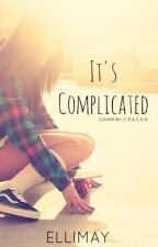 Its Complicated by Ellimay