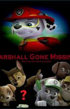PAW Patrol: Marshall Gone Missing. by Andymy1gamer