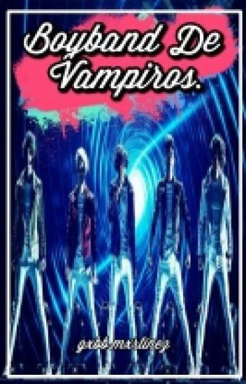 BoyBand  de Vampiros [CD9 & Tu]