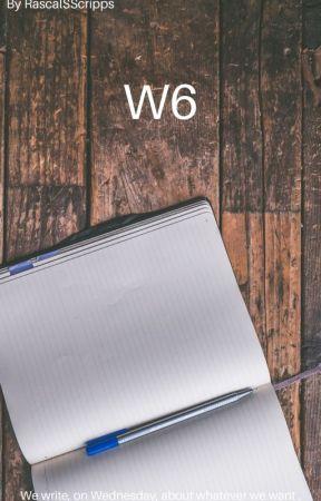 My W6's by RascalSScripps