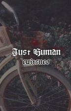 JUST HUMAN ✿ minsung by EwItsNeo