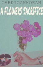 A Flower's Sacrifice {larry} (BoyxBoy) by cardiganhoran