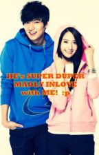 HE's SUPER DUPER MADLY INLOVE with ME!! (Completed) by LadyPeaches