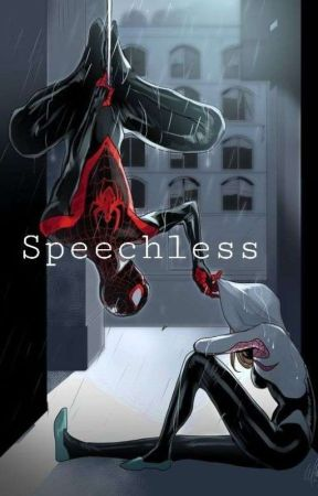Speechless (Peter Parker Love Story) by MajesticWriter1