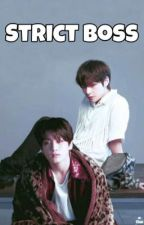 Strict Boss /taekook , vkook ✔️ by Taekookforlife72