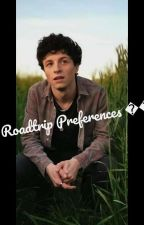 Roadtrip Imagines + Preferences by Poppyfanfic123