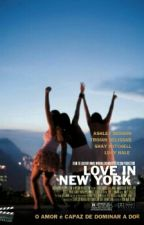 Love in New York (N.G, C.D, M.E) { A EDITAR } by Larryicia
