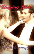 Undying love: How Klaroline should be in season 4 by Restlesswolf