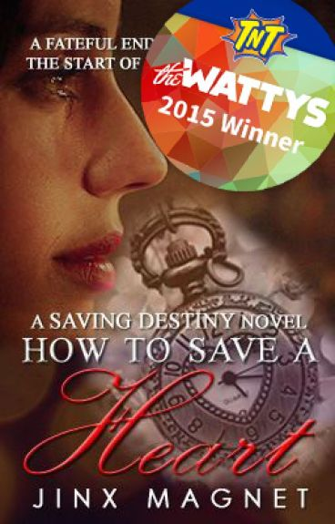 How to Save a Heart (Saving Destiny #1) by jinxmagnet