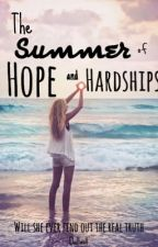 The Summer of Hope and Hardships by Dallas11