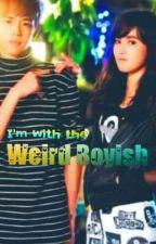 I'm with the Weird Boyish by aquarius_lava