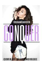 CONQUER by UrbanGarden