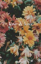 love & loss by annaliqiao