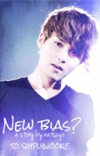 New Bias?? (Kim Ryeowook) - Short Story by natsuyo