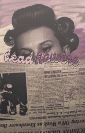 DEAD FLOWERS ━━ ron weasley by fIeurr
