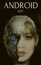 Android 0327 by lilininijenlisa