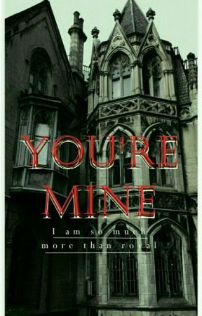 You're Mine by derob_